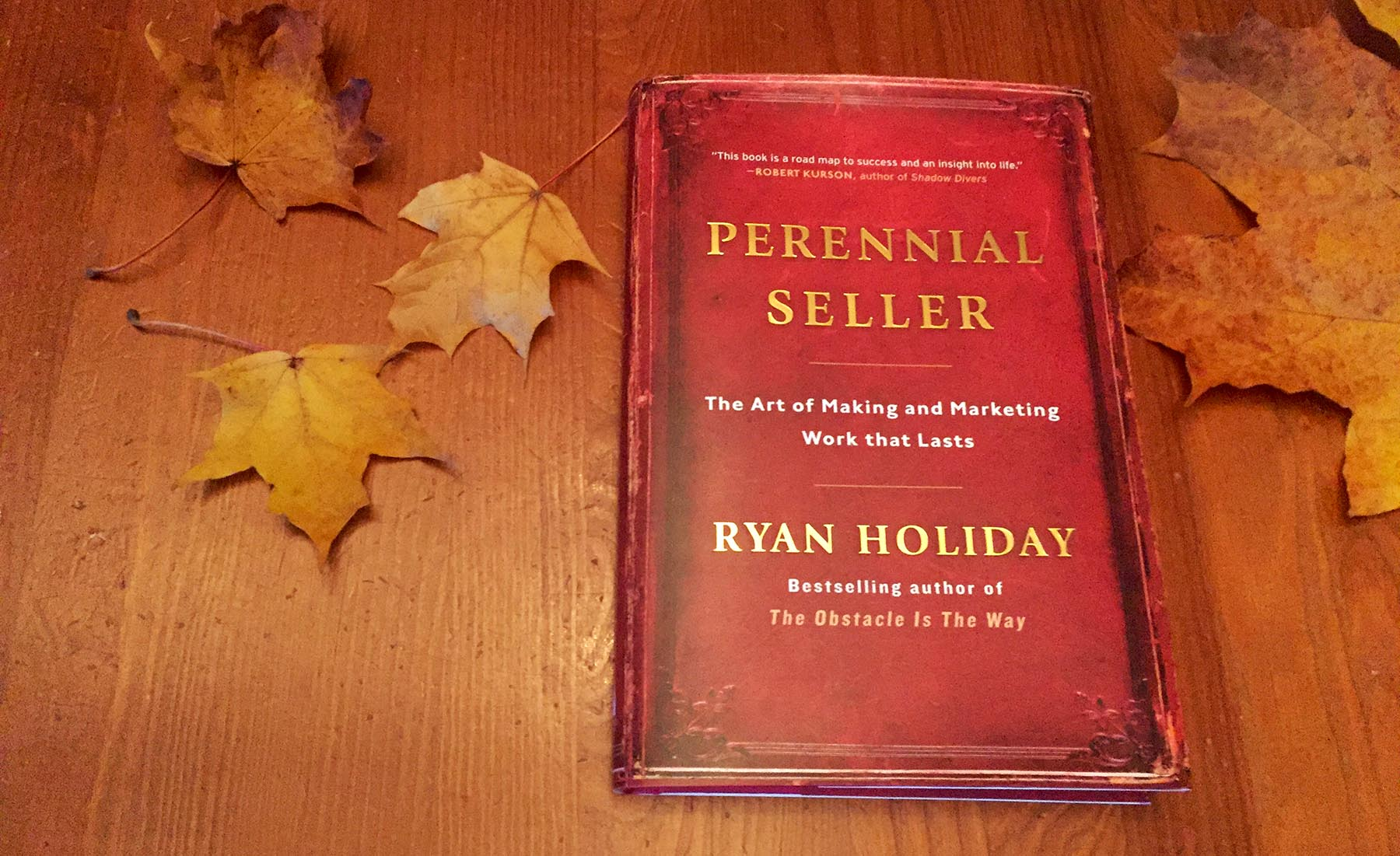 Perennial Seller by Ryan Holiday – My 5 Star Book Review